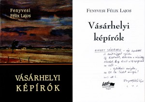2003.10.04-Fenyvesi-Féix-Lajos_Vásárhelyi-képírók-01