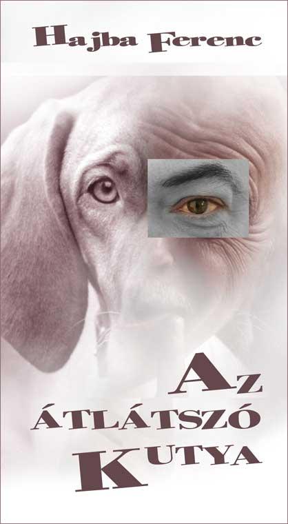 Hajba-Az-átlátszó-kutya