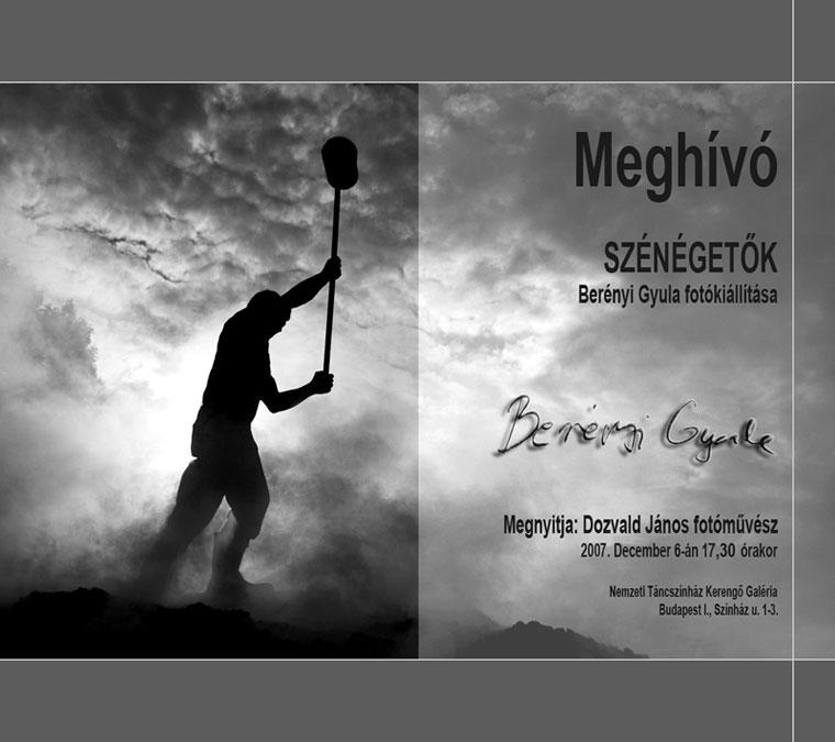 Berényi Gyula: Szénégetők - Kerengő Galéria, 2007.12.06, kiállítási meghívó