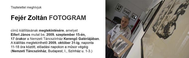 Fejér Zoltán-Fotogram-Kerengő Galéria-meghívó-design: Eifert János