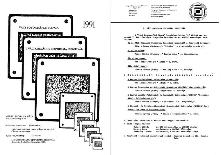 I. Váci Országos Diaporáma Fesztivál, MTESZ – Technika Háza (Vác, Köztársaság út 19.), 1991. július 5-7.