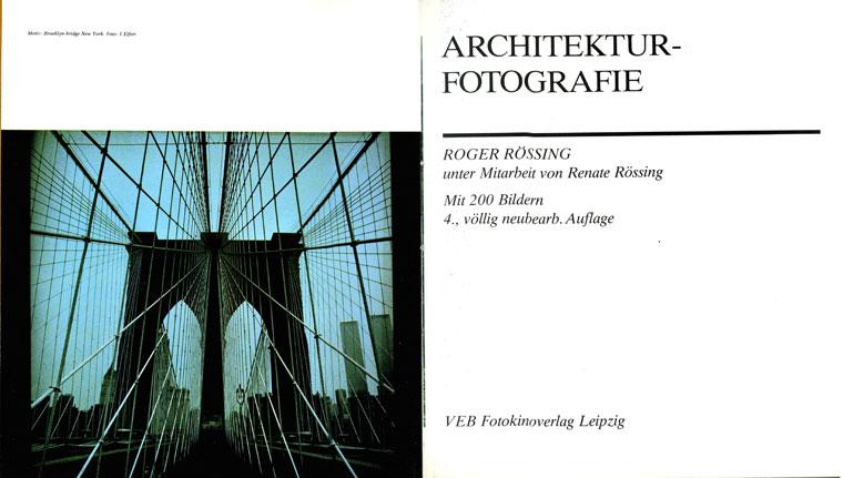 Rössing: Architekturfotografie (VEB Fotokinoverlag Leipzig, 1987) - Eifert-fotó