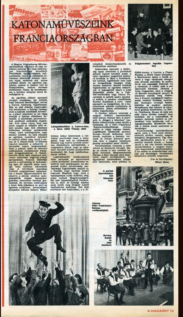 katonaművészeink franciaországban. Írta és fényképezte: Eifert János. A Hazáért, XXIII. évfolyam 18. szám, 1968. május 1.