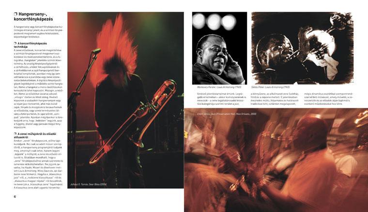 Eifert János: KÉPÍRÁS - FOTÓAKADÉMIA, a koncertfényképezésről, 82-83.o.