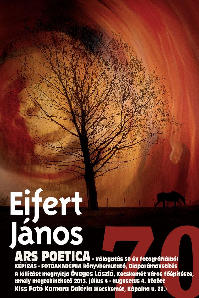 Eifert kiállításmegnyitó és könyvbemutató a Kiss Fotó Kamara Galériában, plakát