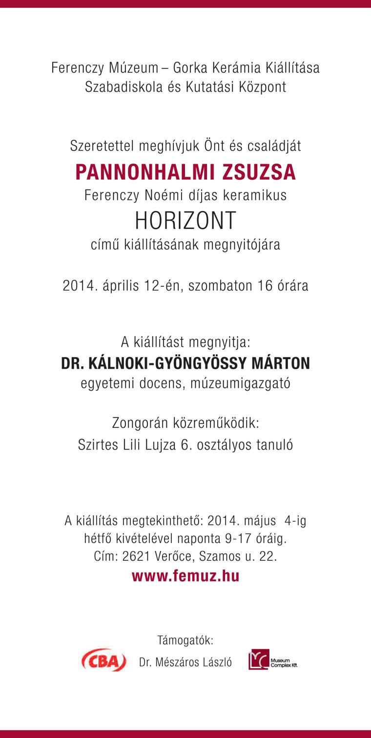 Pannonhalmi Zsuzsa kiállítása Verőcén, 2014.04.02. - 2014.05.04.