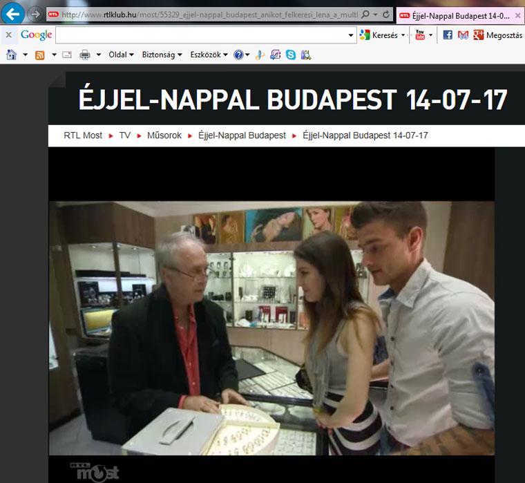 2014.07.17.-RTL Klub, Éjjel-nappal Budapest: Eifert mint ékszerész