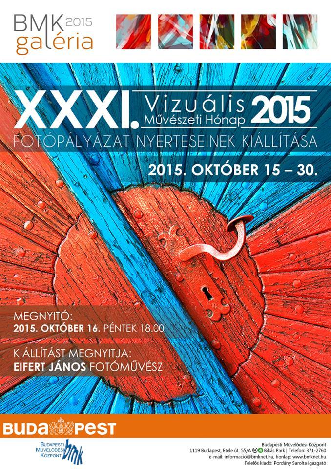2015.10.16. XXXI. Vizuális Művészeti Hónap Fotópályázat nyerteseinek kiállítása, meghívó