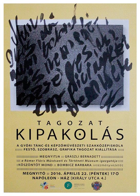 2016.04.22. Tagozat Kipakolás plakát