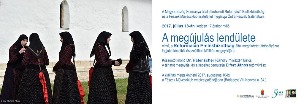 2017.07.18.-A-megújulás-lendülete-Fészek-Galéria_Meghívó-02_Mudrák-Attila-fotójával